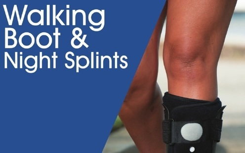 Walking Boot & Night Splints