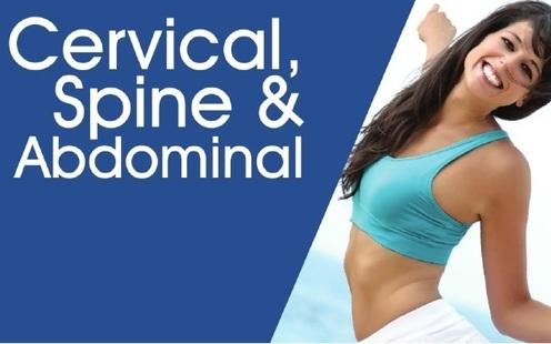 Cervical, Spine & Abdominal